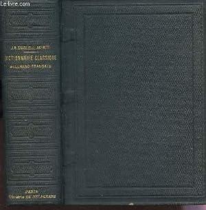 DICTIONNAIRE CLASSIQUE FRANCAIS-ALLEMAND ET ALLEMAND-FRANCAIS.: SCHMITT L. / CHARLES J.N.