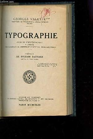 TYPOGRAPHIE - COURS DE PERFECTIONNEMENT A L'USAGE DES CANDIDATS AU CERTIFICAT D'APTITUDE ...