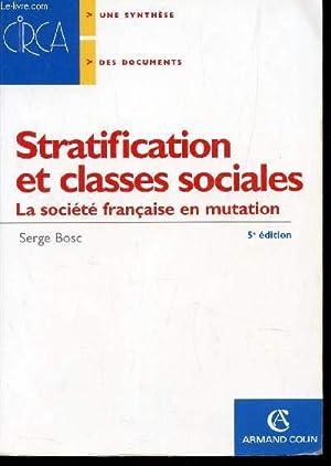 STRATIFICATION ET CLASSES SOCIALES - LA SOCIETE: BOSC SERGE