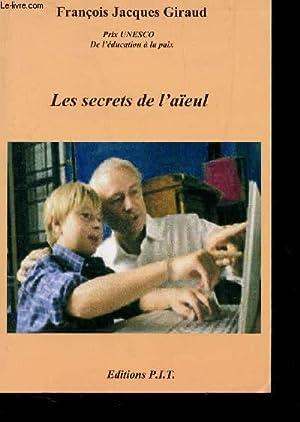 LES SECRETS DE L'AÏEUL.: GIRAUD FRANCOIS JACQUES