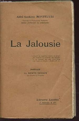 LA JALOUSIE.: MONTEUUIS GUSTAVE (ABBE)