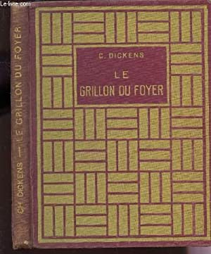 LE GRILLON DU FOYER.: DICKENS CHARLES