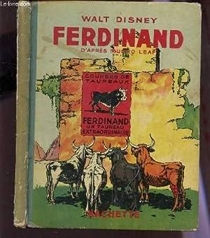 FERDINAND - D'APRES MUNRO LEAF ET ROBERT LAWSON.: WALT DISNEY