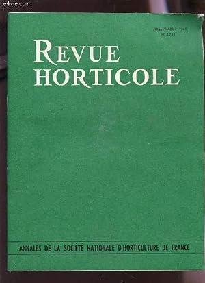 REVUE HORTICOLE - JUILLET-AOUT 1963 - N°2.254: COLLECTIF