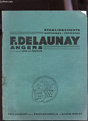 CATALOGUE - PRIC COURANT POUR PROFESSIONNELS - SAISON 1956-57.: DELAUNAY F.