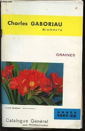 CATALOGUE GENERAL GRAINES 1967-1968.: GABORIAU CHARLES