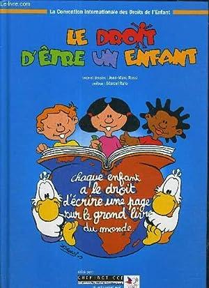 LE DROIT D'ETRE UN ENFANT.: JEAN MARC ROSSI