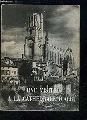 Une Visite à la Cathédrale d'Albi.: CHANOINE BIROT L.