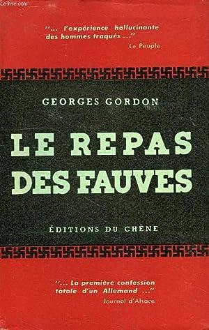 LE REPAS DES FAUVES: GORDON GEORGES