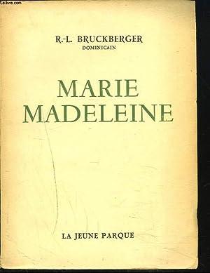 MARIE MADELEINE: R.-L. BRUCKBERGER, DOMINICAIN