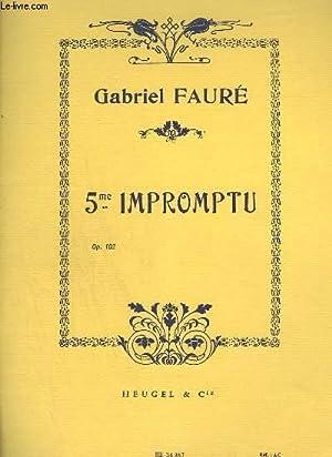 5° IMPROMPTU - OP.102.: FAURE GABRIEL