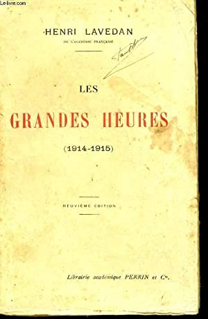 LES GRANDES HEURES, 1914-1915: LAVEDAN Henri