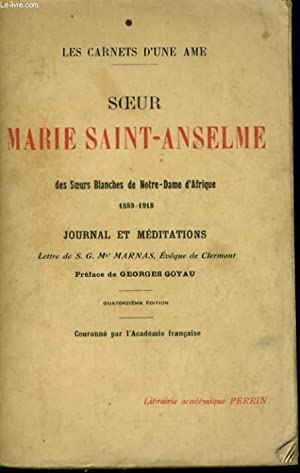 LES CARNETS D'UNE AME: SOEUR MARIE SAINT-ANSELME DES SOEURS BLANCHES DE NOTRE-DAME D'...