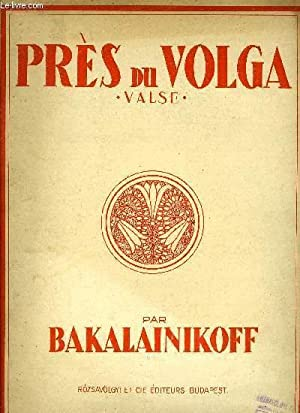 PRES DU VOLGA: BAKALAINIKOFF
