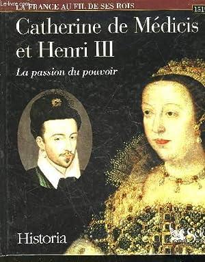CATHERINE DE MEDICIS - LA PASSION DU POUVOIR - 1519 - 1589: CLOULAS IVAN