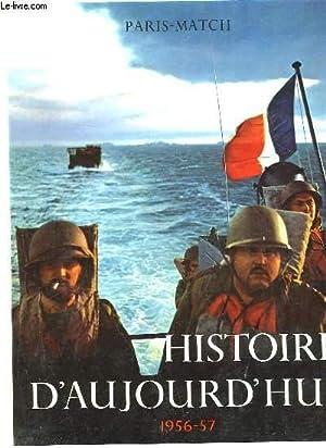 HISTOIRE D'AUJOURD'HUI 1956 - 1957: COLLECTIF