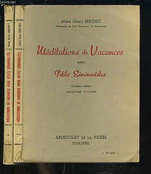 MEDITATIONS DE VACANCES POUR PETITS SEMINARISTES. PREMIER ET DEUXIEME VOLUME.: ABBE HENRI BERTHET