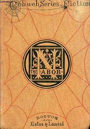 THE NABOB: DAUDET ALPHONSE, By L. H. HOOPER