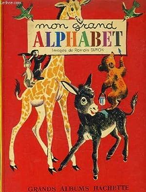 MON GRAND ALPHABET.: COLLECTIF