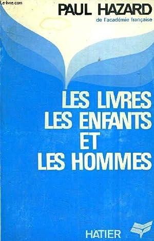 LES LIVRES LES ENFANTS ET LES HOMMES.: HAZARD PAUL