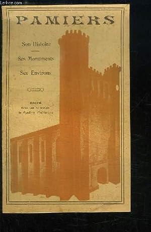 Pamiers. Son histoire - Ses monuments - Ses environs.: NARBONNE Louis