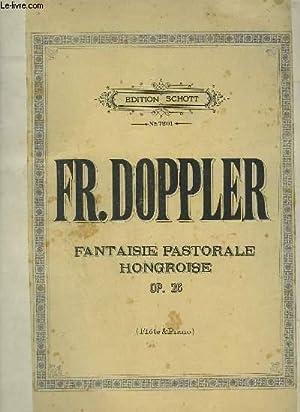 FANTAISIE PASTORALE HONGROISE - OP.26 POUR PIANO: DOPPLER FR.