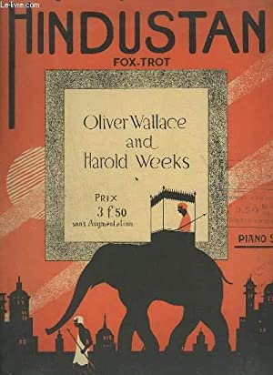 HINDUSTAN - FOX TROT POUR PIANO.: OLIVIER G. WALLACE