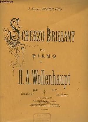 SCHERZO BRILLANT POUR PIANO.: WOLLENHAUPT H.A.