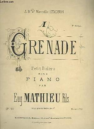A GRENADE - PETIT BOLERO POUR PIANO.: MATHIEU EUGENE FILS
