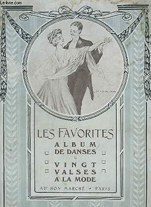 LES FAVORITES - ALBUM DE DANSES - 20 VALSES : MONDAINE + FLOR DE ESPANA + O SOLE MIO ! + LES ...