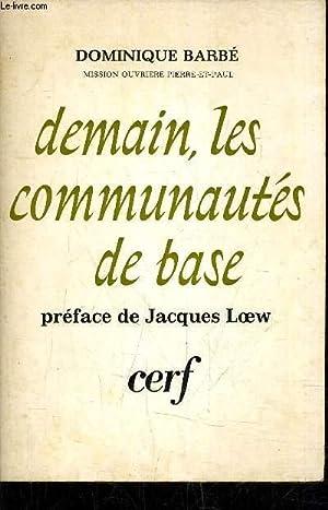 DEMAIN LES COMMUNAUTES DE BASE.: BARBE DOMINIQUE