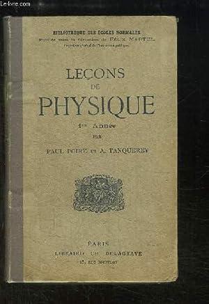 Leçons de Physique, 1ère année.: POIRE Paul et TANQUEREY A.
