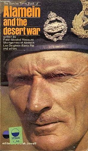 ALAMEIN AND THE DESERT WAR: MONTGOMERY OF ALAMEIN Field-Marshal, JEWELL Derek