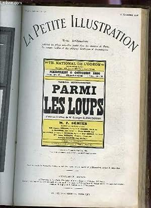 LA PETITE ILLUSTRATION - N°308 - THEATRE N°174 - 6 NOVEMBRE 1926 / PARMIS LES LOUPS - ...