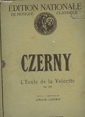 L'ECOLE DE LA VELOCITE - 1° CAHIER: CZERNY / GIRAUD