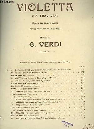 VIOLETTA - LA TRAVIATA - OPERA EN 4 ACTES N°7 : PIANO ET CHANT.: VERDI G.