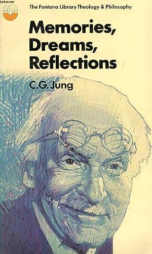 MEMORIES, DREAMS, REFLECTIONS: JUNG C.G.