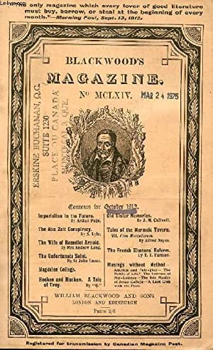 BLACKWOOD'S MAGAZINE, VOL. CXCII, N° MCLXIV, OCT. 1912 (Contents: Imperialism in the ...