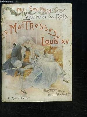 Les Maitresses de Louis XV.: SAVERNON Paul