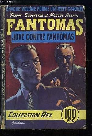 Les Aventures de Fantomas n°2 : Juve: SOUVESTRE Pierre et