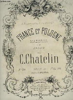 FRANCE ET POLOGNE - MAZURKA DE SALON N°39 DU 1° MAI 1864.: CHATELIN C.