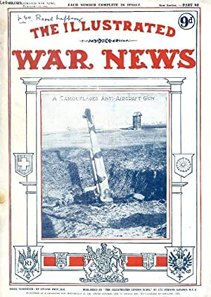 THE ILLUSTRATED WAR NEWS, NEW SERIES, PART 90, FEB. 1918 (Contents: The Great War. With the ...