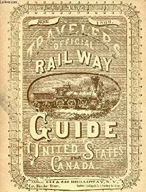 TRAVELERS OFFICIAL RAILWAY GUIDE OF THE UNITED: COLLECTIF