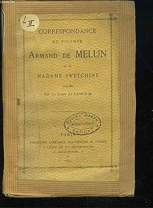 CORRESPONDANCE du vicomte Armand de Melun et de Madame Swetchine (1835 - 1857).: LE COMTE DE CAMUS
