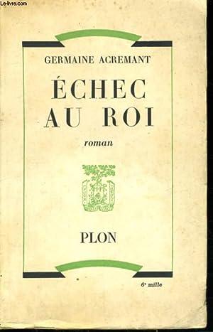 ECHEC AU ROI: ACREMANT Germaine