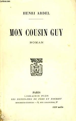 MON COUSIN GUY: ARDEL Henri