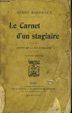 LE CARNET D'UN STAGIAIRE, SCENES DE LA VIE JUDICIAIRE: BORDEAUX Henry