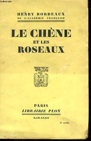 LE CHENE ET LES ROSEAUX: BORDEAUX Henry