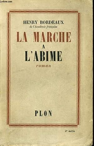 LA MARCHE A L'ABIME: BORDEAUX Henry