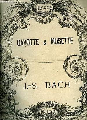 GAVOTTE ET MUSETTE: BACH J.-S.